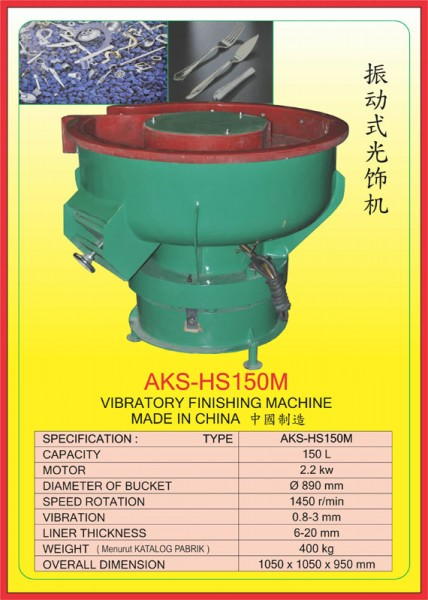 AKS  Vibratory Finishing Machine AKS-HS150M